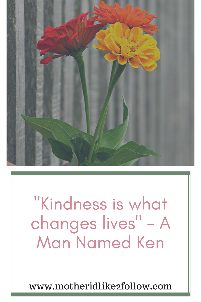 Kindness Is What Changes Lives