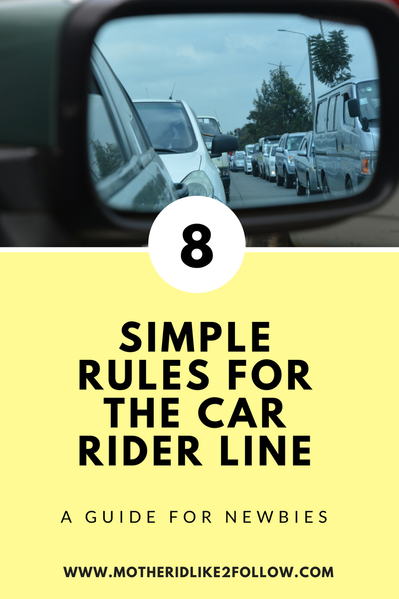 8 Simple Rules For The Car Rider Line