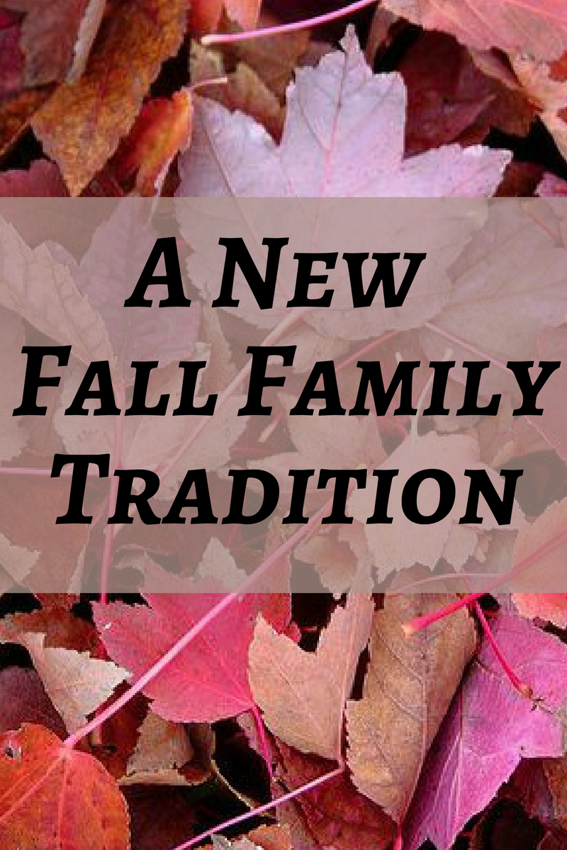 A New Fall Family Tradition