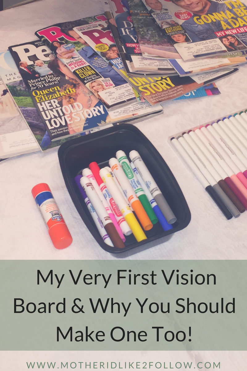 My Very First Vision Board & Why You Should Make One Too