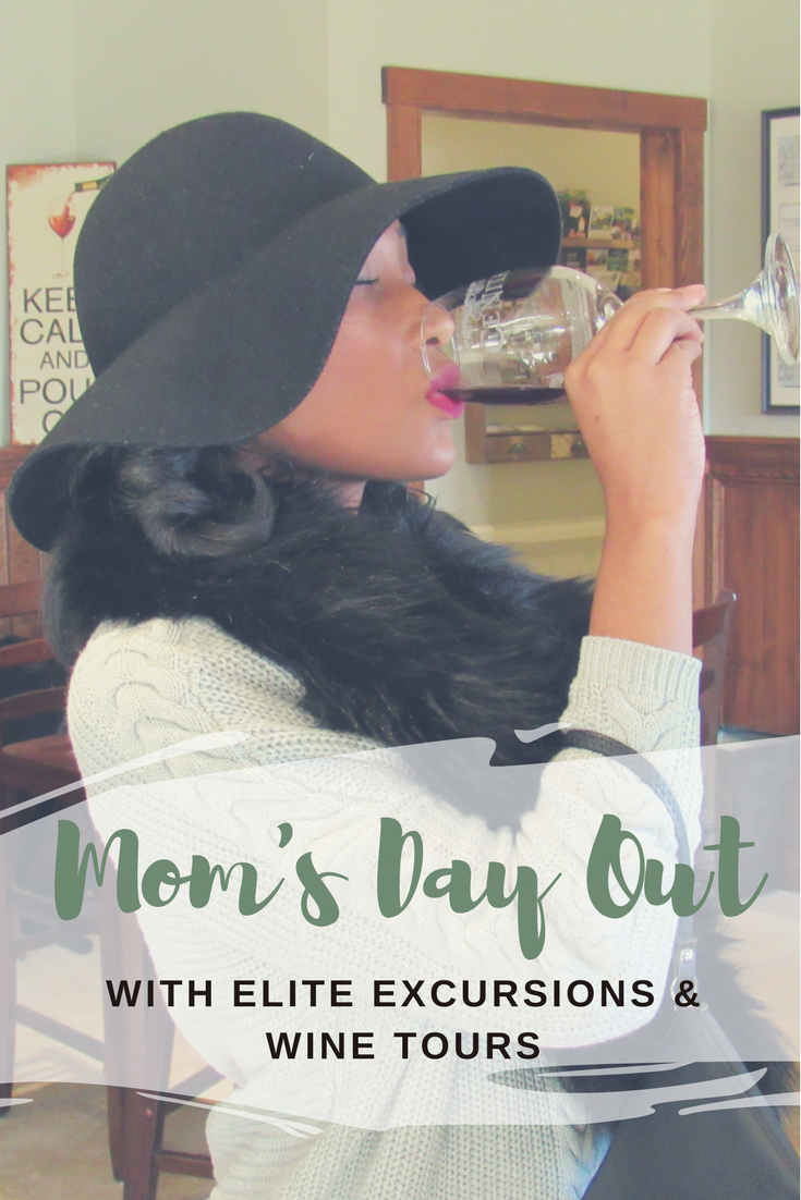 Mom's Day Out with Elite Excursions & Wine Tours