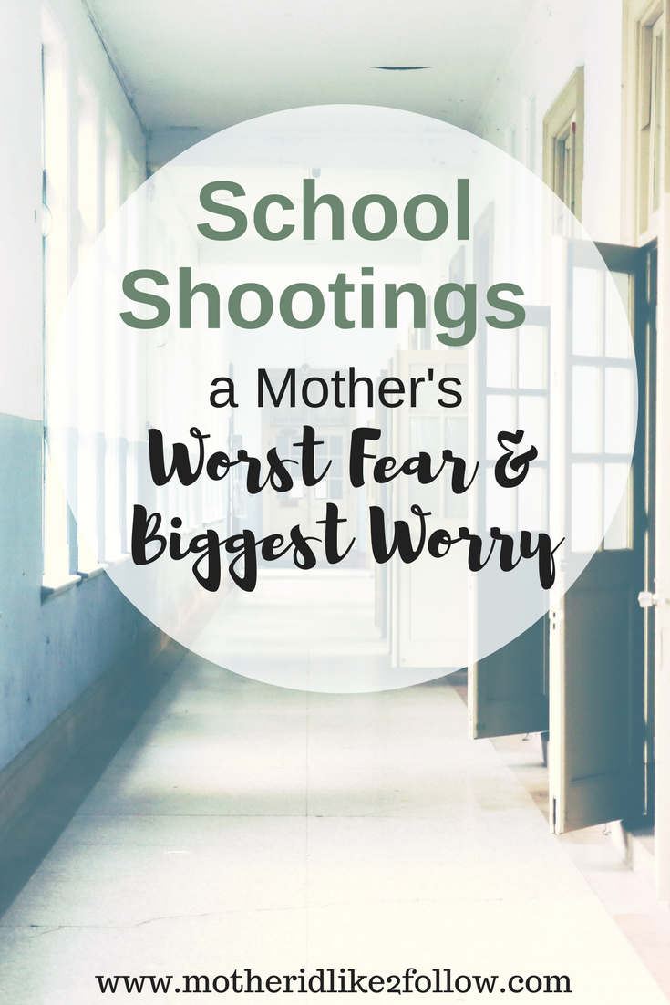 School Shootings: A Mother's Worst Fear And Biggest Worry