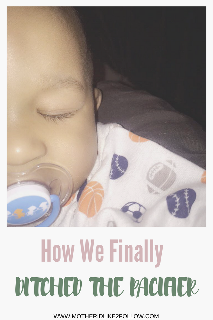 How We Finally Ditched The Pacifier