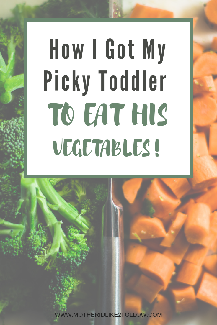 How I Got My Picky Toddler to Eat His Vegetables