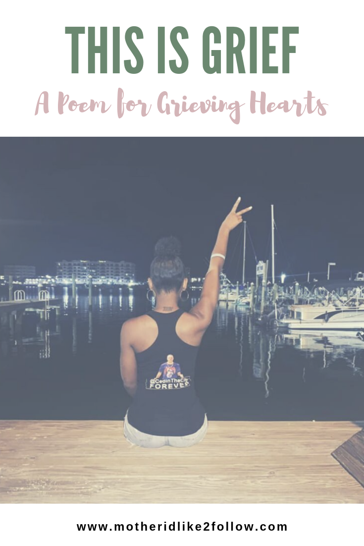 This is Grief: A Poem for Grieving Hearts