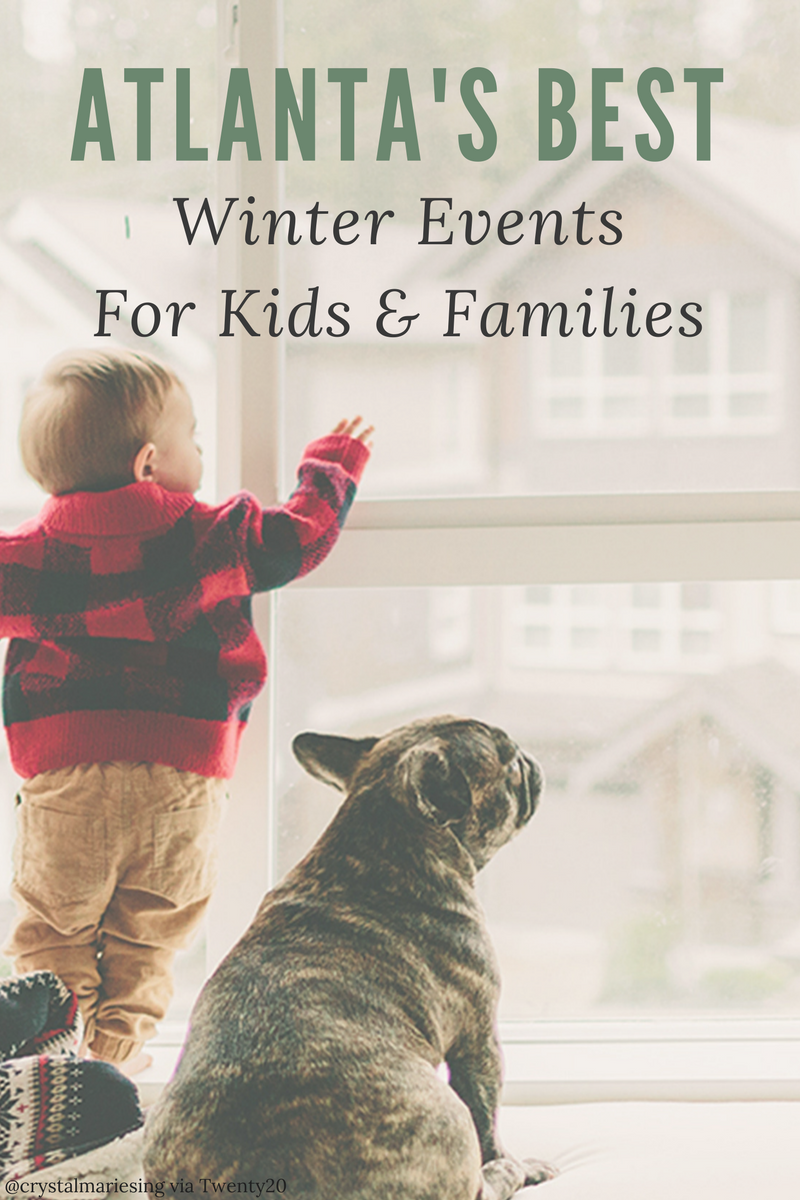 Atlanta's Best Winter Events For Kids And Families
