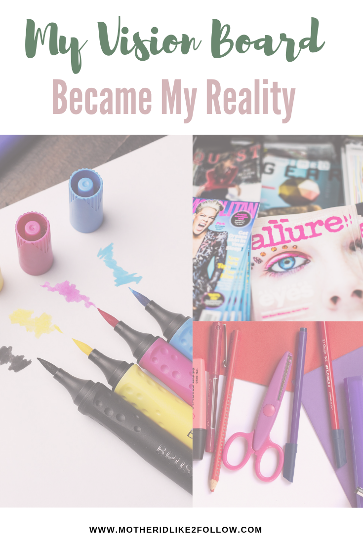 My Vision Board Became My Reality